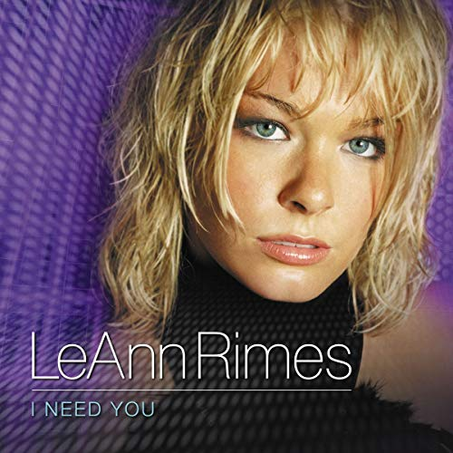 Leann Rimes - I Need You (CD Single) - Zortam Music