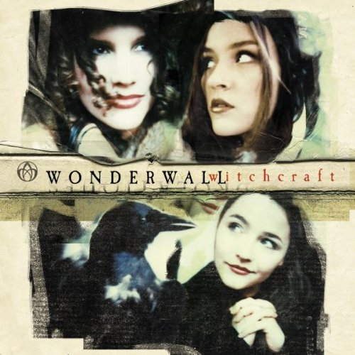 Wonderwall - Witchcraft - Zortam Music