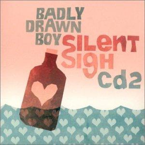 Badly Drawn Boy - Silent Sigh - Zortam Music
