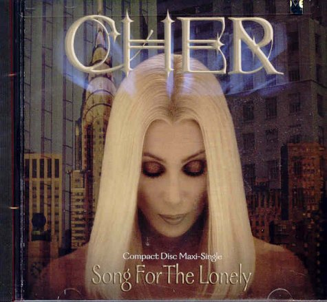 Cher - Song for the Lonely - Zortam Music
