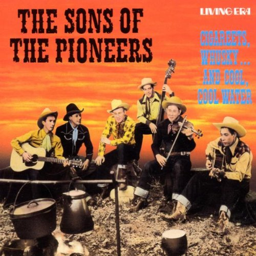 Sons of the Pioneers - Cool Water - Zortam Music