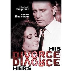 Elizabeth Taylor & Richard Burton - Divorce His, Divorce Hers