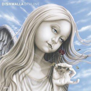 DISHWALLA - Opaline - Zortam Music