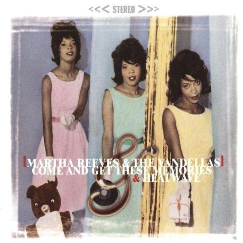 Martha & The Vandellas - Come and Get These Memories / Heatwave - Zortam Music