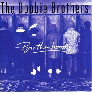 Doobie Brothers - Brotherhood - Zortam Music