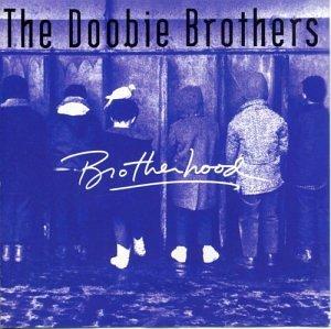 Doobie Brothers - Brotherhood - Zortam Music