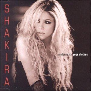 Shakira - Underneath Your Clothes - Lyrics2You