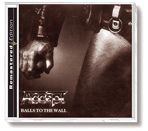 Accept - Balls to the Walls (Remastered Edition/Plus Bonus Tracks) - Zortam Music