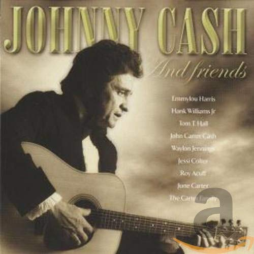 Johnny Cash - Johnny Cash & Friends - Zortam Music