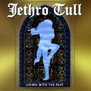 Jethro Tull - Living with the Past - Zortam Music