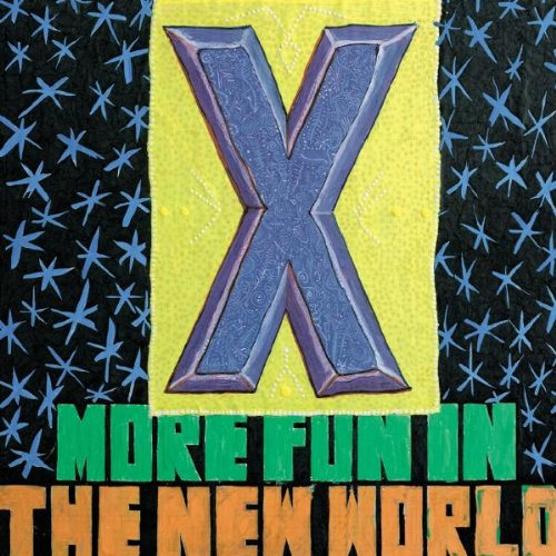 More Fun in the New World by X album cover