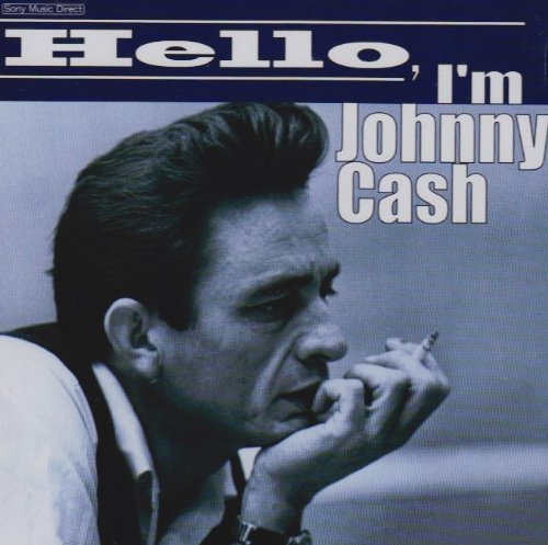 Hello, I'm Johnny Cash - 18 Cash Classics