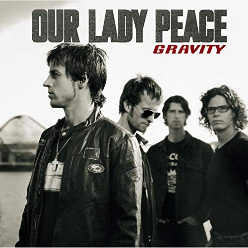 Our Lady Peace - Gravity - Zortam Music