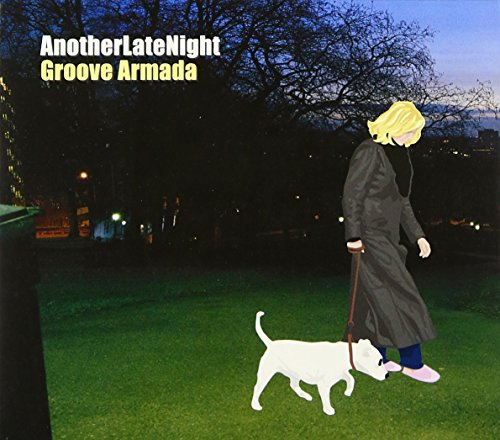 AnotherLateNight: Groove Armada