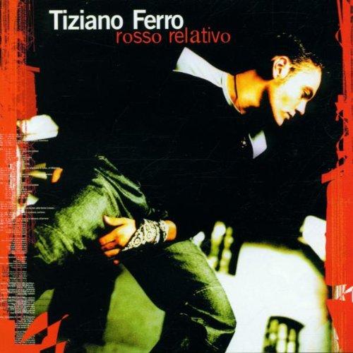 Tiziano Ferro - Rosso Relativo - Zortam Music