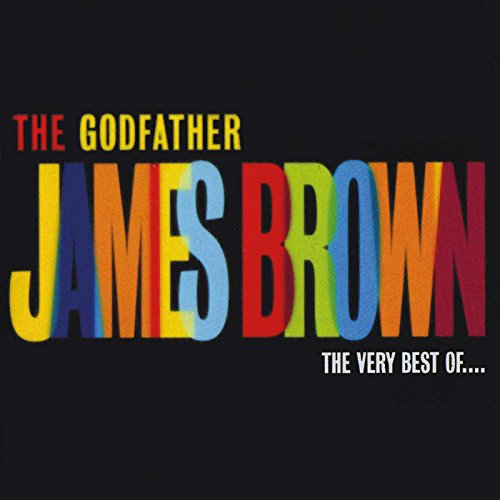 James Brown - The Godfather: the Very Best of... - Zortam Music