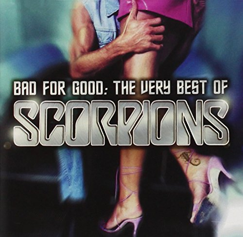 Scorpions - Bad For Good  The Very Best Of - Zortam Music