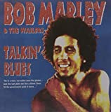 >Bob Marley - Talkin' Blues