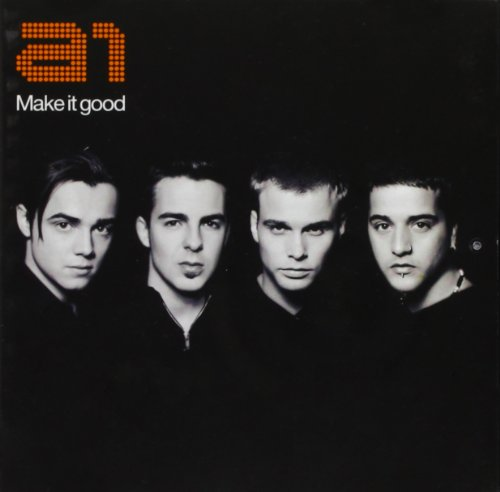 A1 - Make It Good - Zortam Music