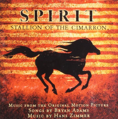 Bryan Adams - Spirit - Stallion Of The Cimarron (OST) - Zortam Music