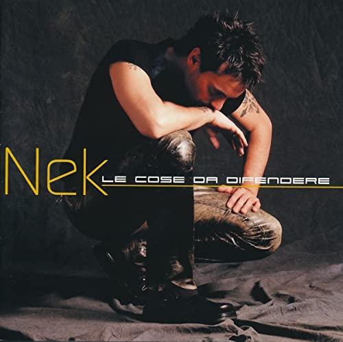 Nek - Le Cose da Difendere - Zortam Music