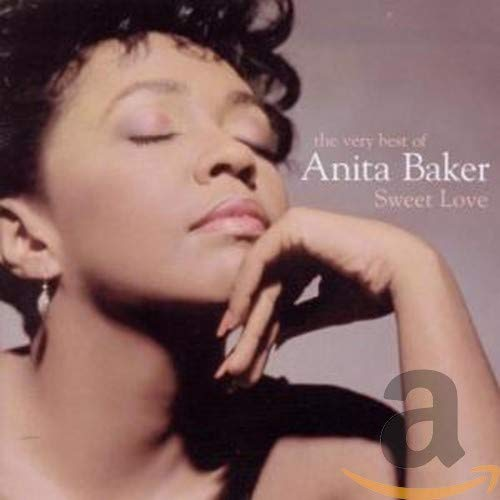 Anita Baker - Sweet Love: the Very Best of Anita Baker - Zortam Music