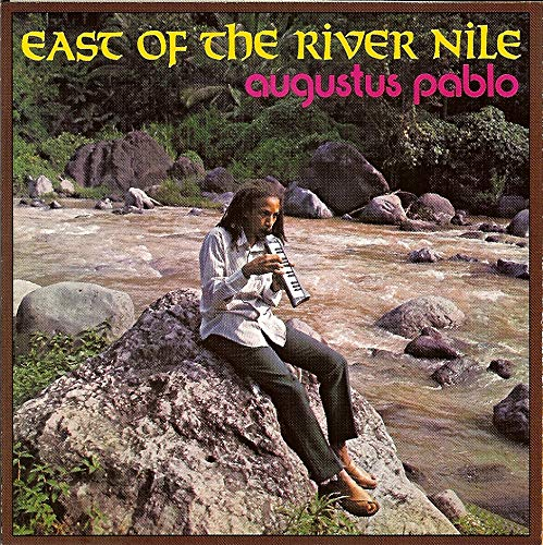 Augustus Pablo - East Of The River Nile - Zortam Music
