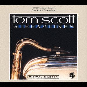 Tom Scott - Streamlines - Zortam Music