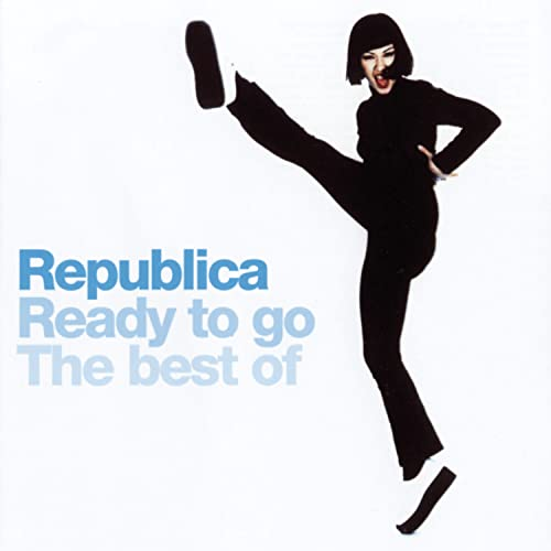 Republica - Ready to go - The Best of - Zortam Music