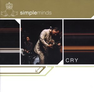 Simple Minds - Cry (Advance) - Zortam Music