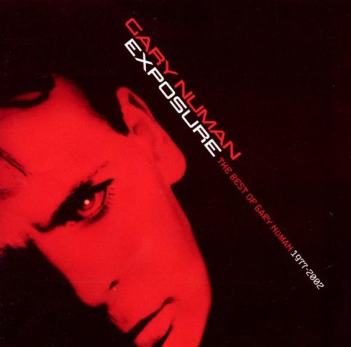 Exposure: The Best of Gary Numan 1977-2002
