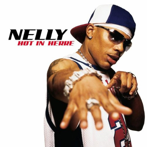 Nelly - Hot In Herre-(Promo Single) - Zortam Music
