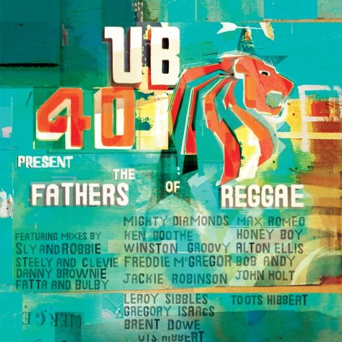 Ub40 - Fathers of Reggae - Zortam Music