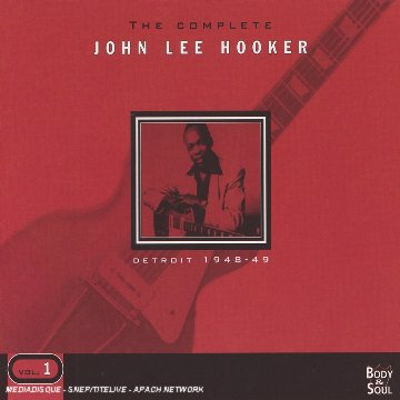 The Complete John Lee Hooker, Volume 1: Detroit 1948-1949
