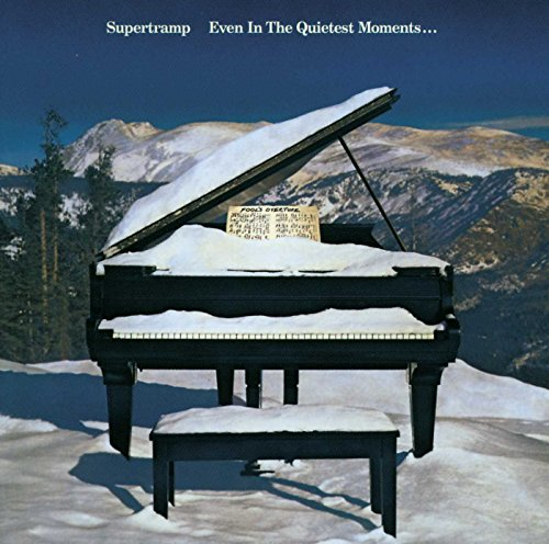 Supertramp - EVEN IN THE QUIETEST MOMENTS. - Zortam Music