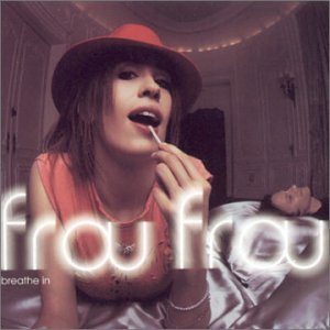 Frou Frou - Breathe In (Watkins Mixes) Vin - Zortam Music