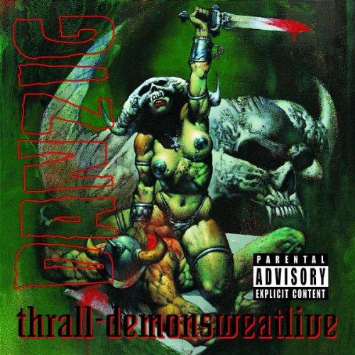 DANZIG - Thrall: Demonsweatlive - Zortam Music