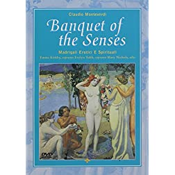 Monteverdi: Banquet of the Senses