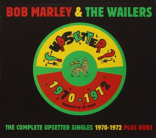 The Complete Upsetter Singles 1970-1972 Plus Dubs
