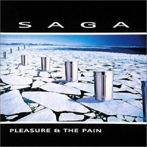 SAGA - Pleasure and The Pain - Zortam Music