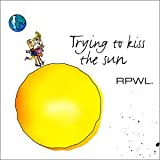 album art to Trying to Kiss the Sun