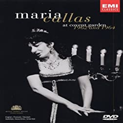 Maria Callas: At Covent Garden 1962 and 1964