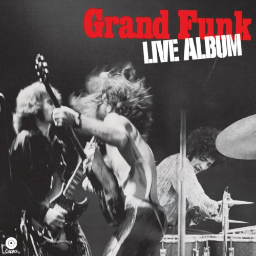 Grand Funk Railroad - Live Album - Zortam Music