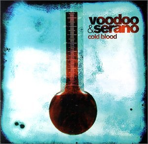 Voodoo & Serano - cold Blood - Zortam Music