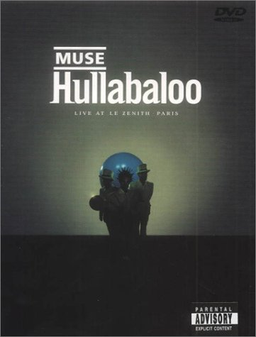 Muse: Hullabaloo Live at Le Zenith, Paris