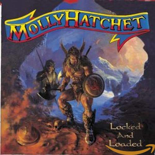 MOLLY HATCHET - Locked & Loaded (D1) - Zortam Music