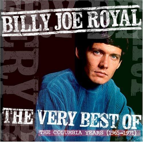 Billy Joe Royal - Very Best of: The Columbia Years 1965-1972 - Zortam Music