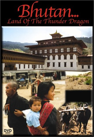 Bhutan - Land of the Thunder Dragon