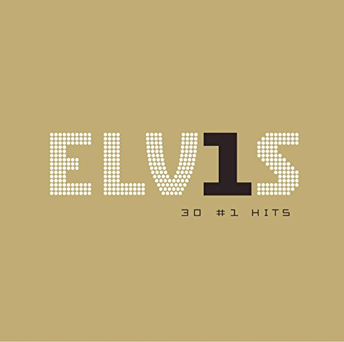 Elvis Presley - Elvis 30 No.1 Hits - Zortam Music