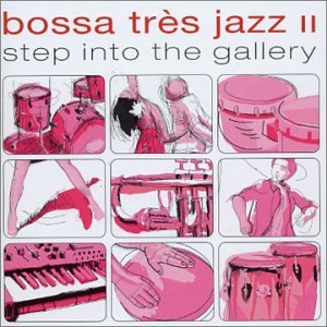 Various Artists - Bossa Très ... Jazz - Zortam Music